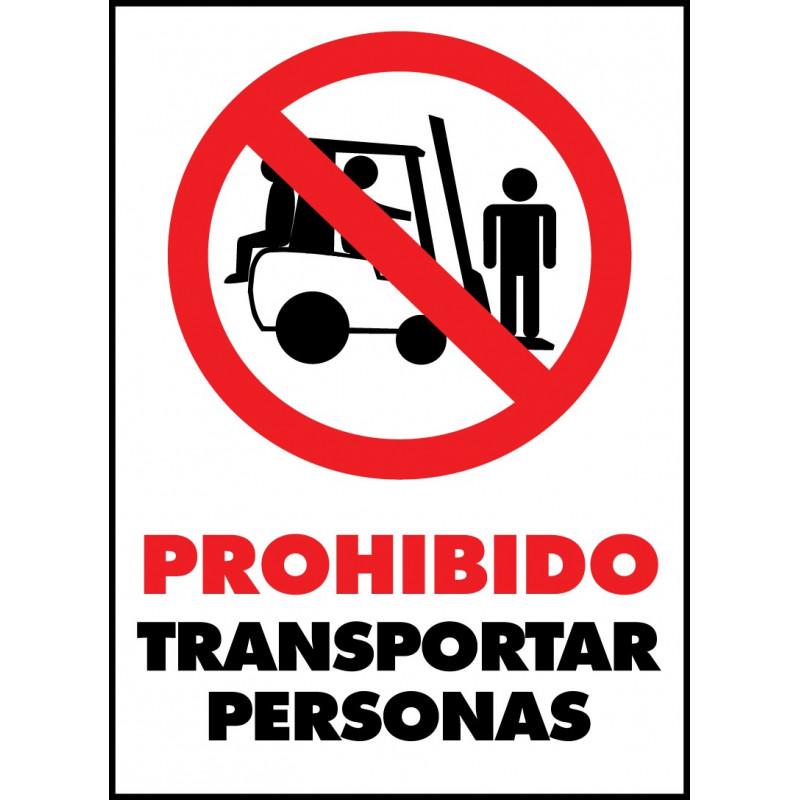 Cartel Prohibido Transportar Personas - Carretilla