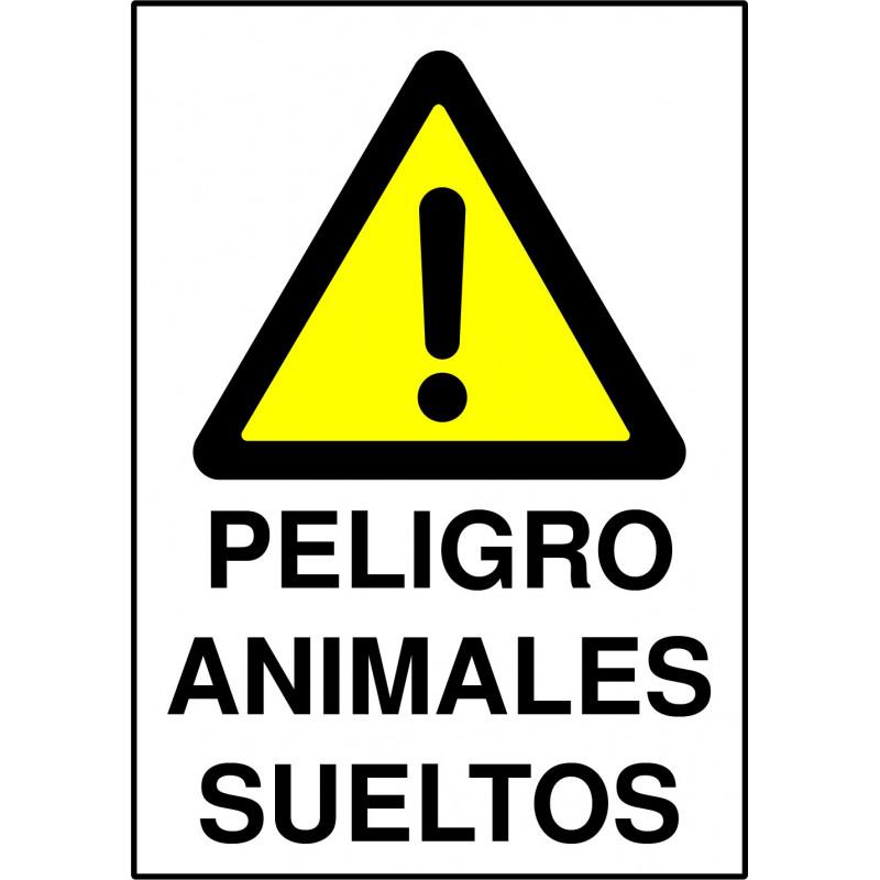 Cartel Peligro Animales Sueltos