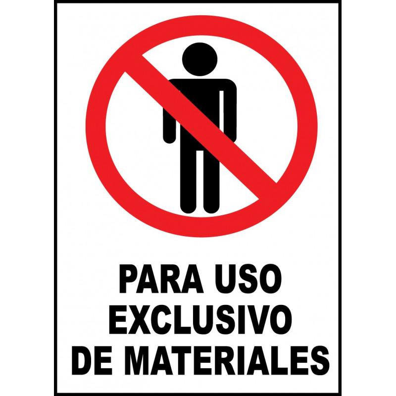 Cartel Para Uso Exclusivo de Materiales
