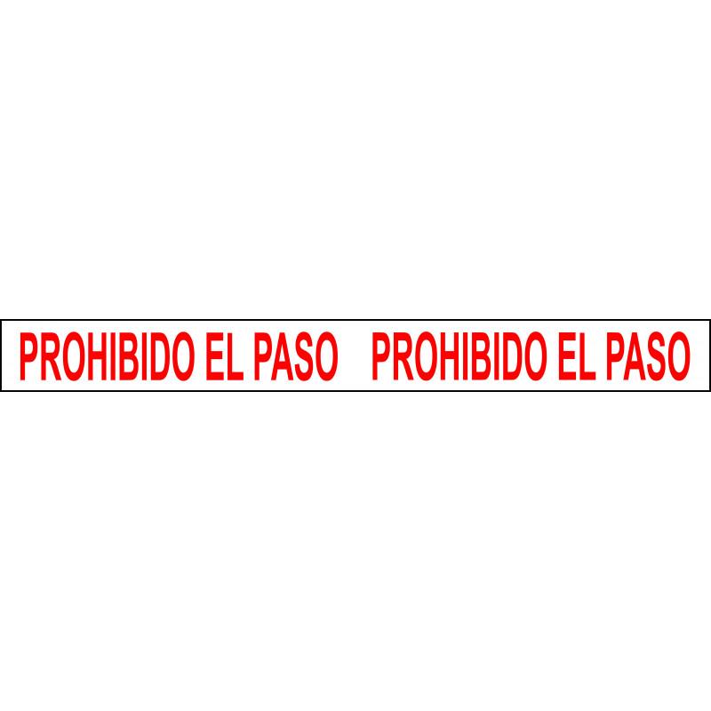 Banda Adhesiva Prohibido el Paso 1Metro X 10CM