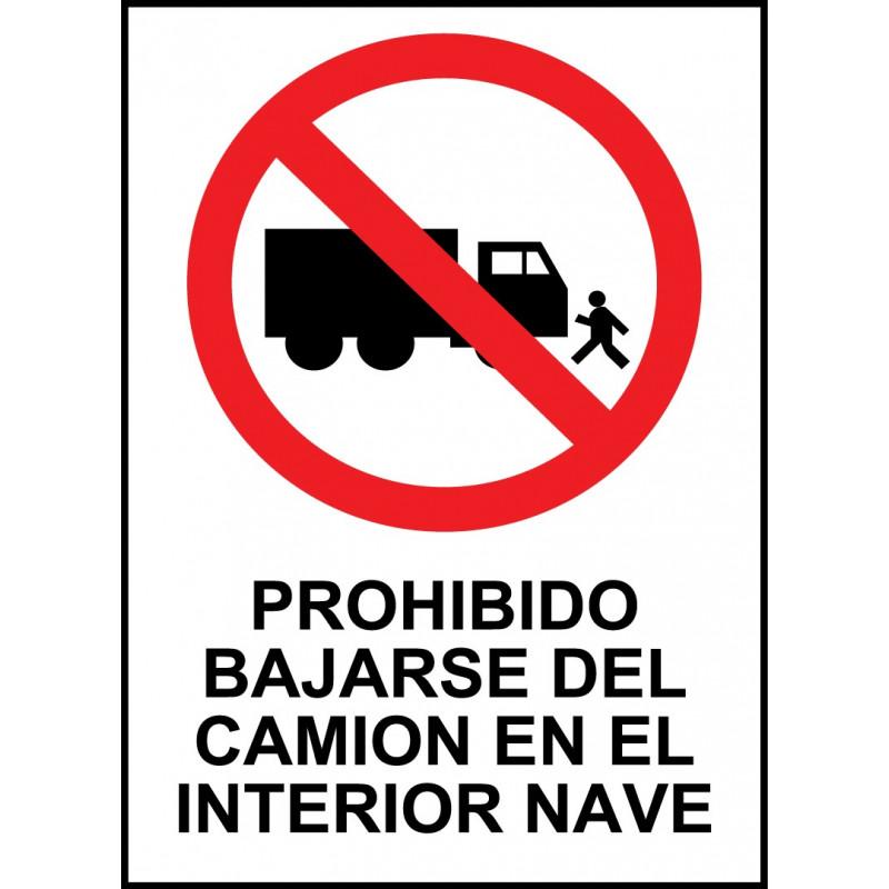 Cartel Prohibido Bajarse del Camión en el Interior de la Nave
