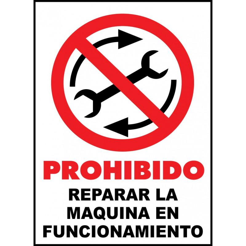 Cartel Prohibido Reparar la Máquina en Funcionamiento