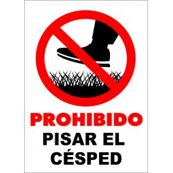 Cartel Prohibido pisar el césped