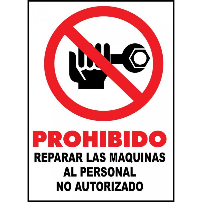 Cartel Prohibido Reparar las Máquinas al Personal No Autorizado