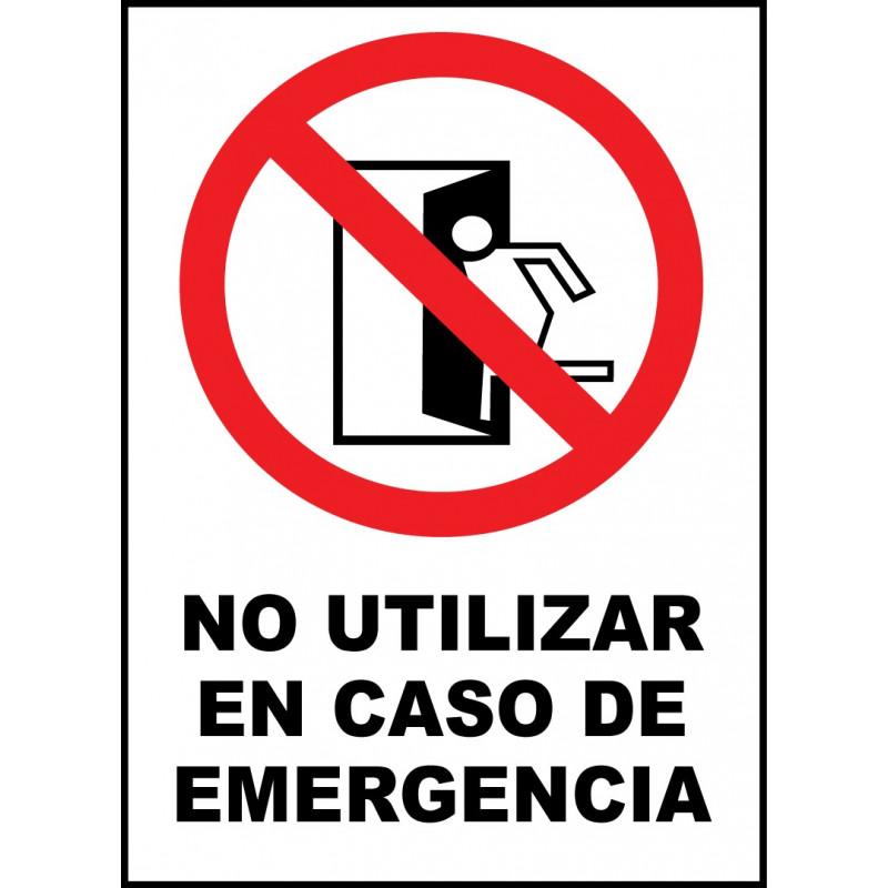 Cartel No Utilizar en Caso de Emergencia