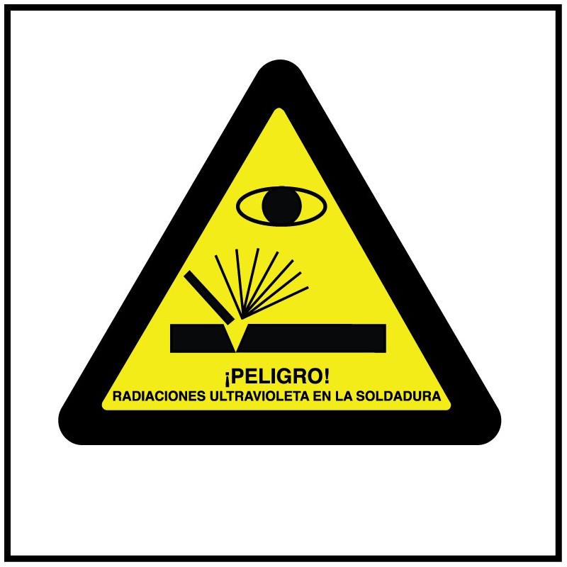 Cartel ¡Peligro! Radiaciones Ultravioleta en la Soldadura - Cuadrado