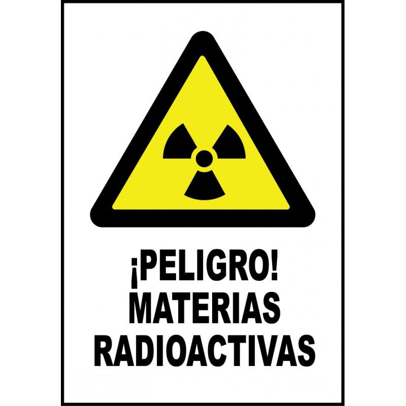 Cartel ¡Peligro! Materias Radioactivas
