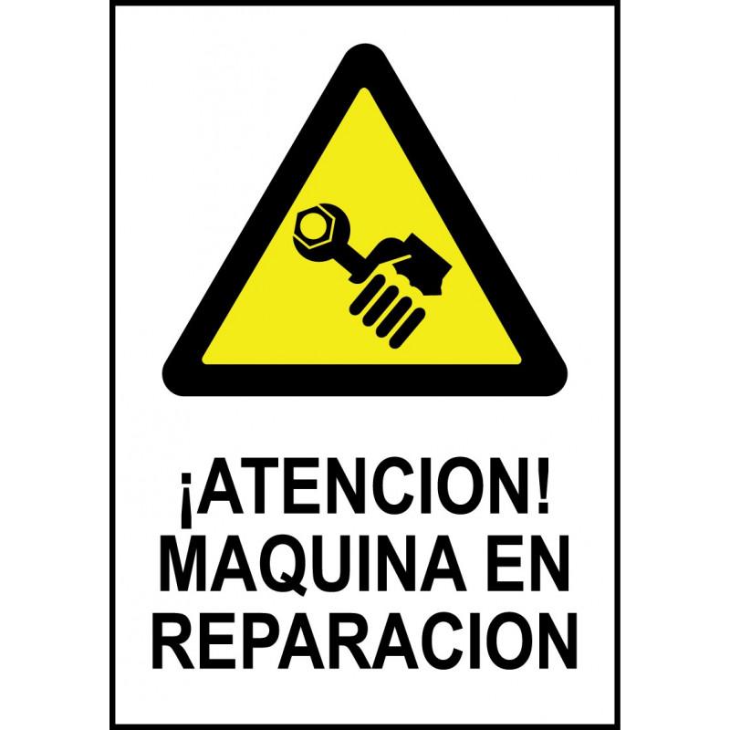 Cartel ¡Atención! Máquina en Reparación