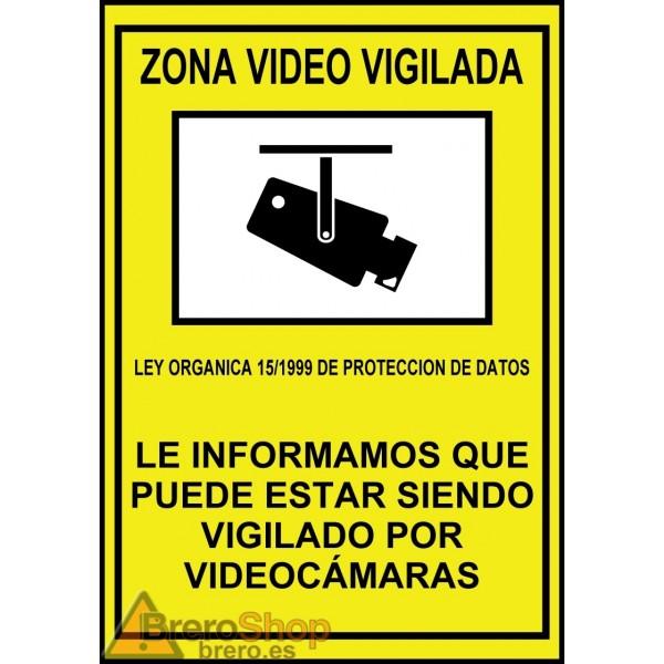Cartel zona v deo vigilada - Cartel zona videovigilada ...