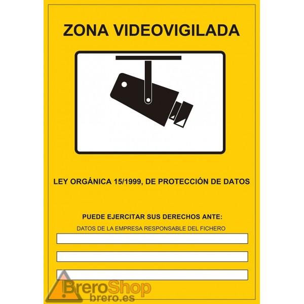 Cartel zona v deo vigilada datos empresa brero shop - Cartel zona videovigilada ...