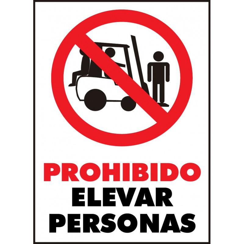Cartel Prohibido Elevar Personas