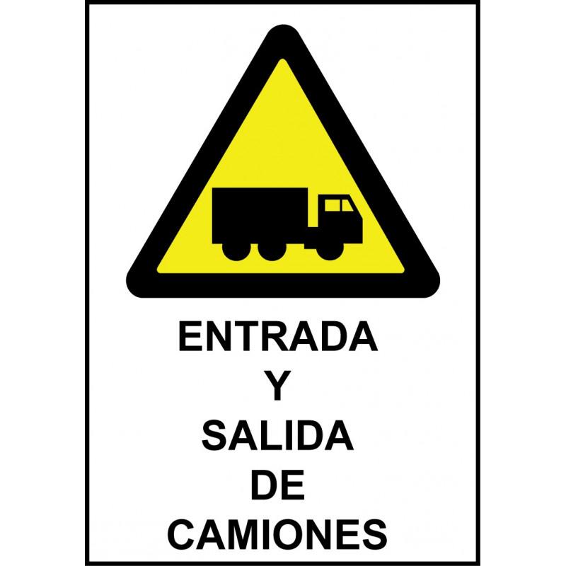 Cartel Entrada y Salida de Camiones