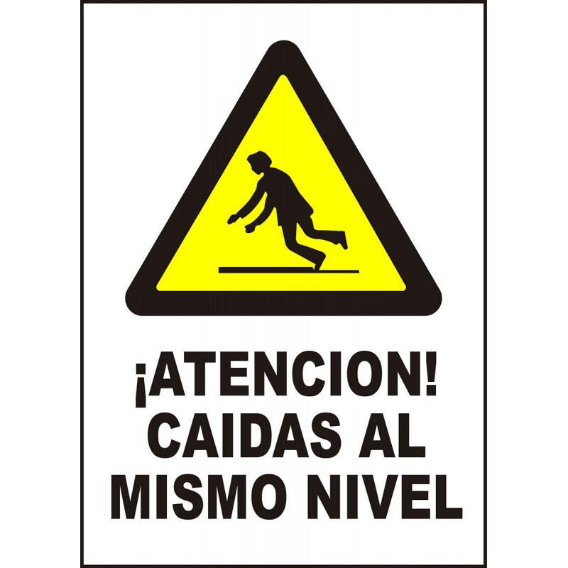 Cartel ¡Atención! Caídas al Mismo Nivel