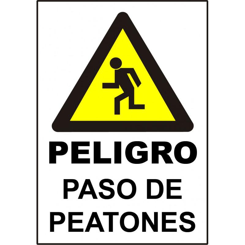 Cartel Peligro Paso de Peatones