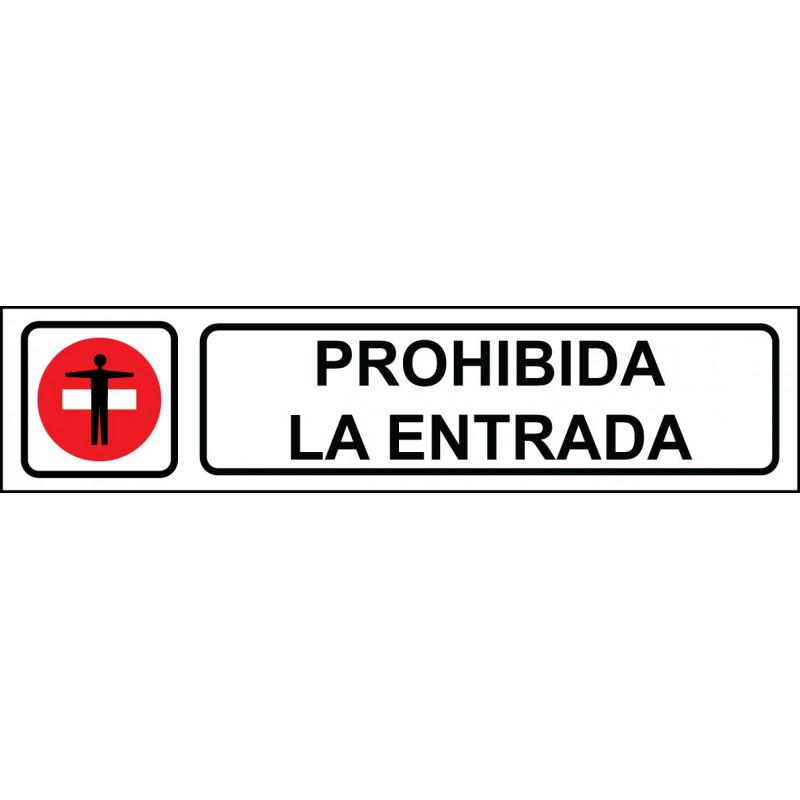 Cartel Horizontal Prohibida La Entrada