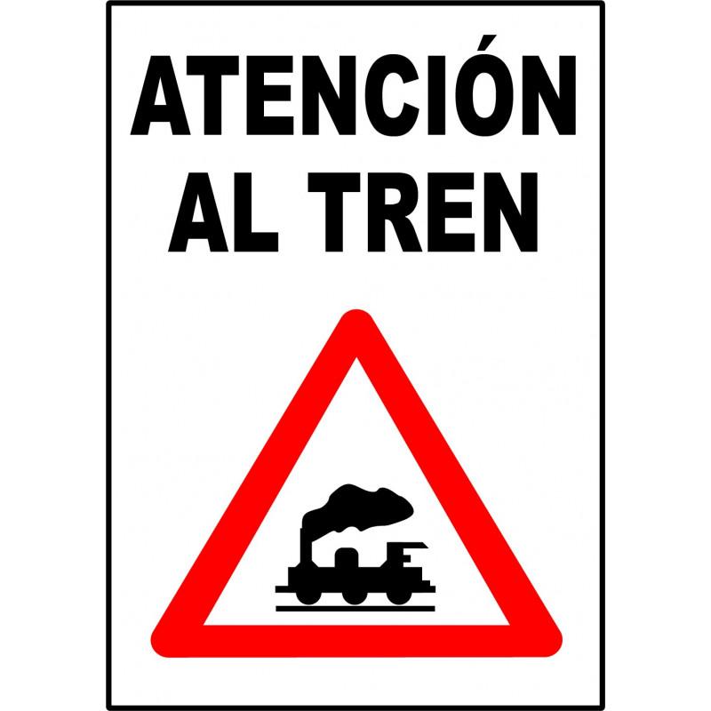 Cartel Atención al Tren