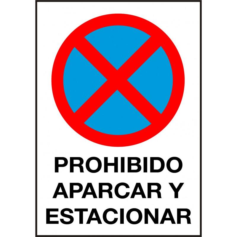 Cartel Prohibido Aparcar y Estacionar