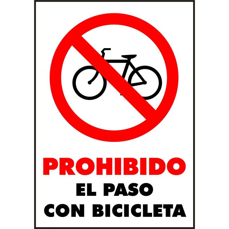 Cartel Prohibido El Paso en Bicicleta