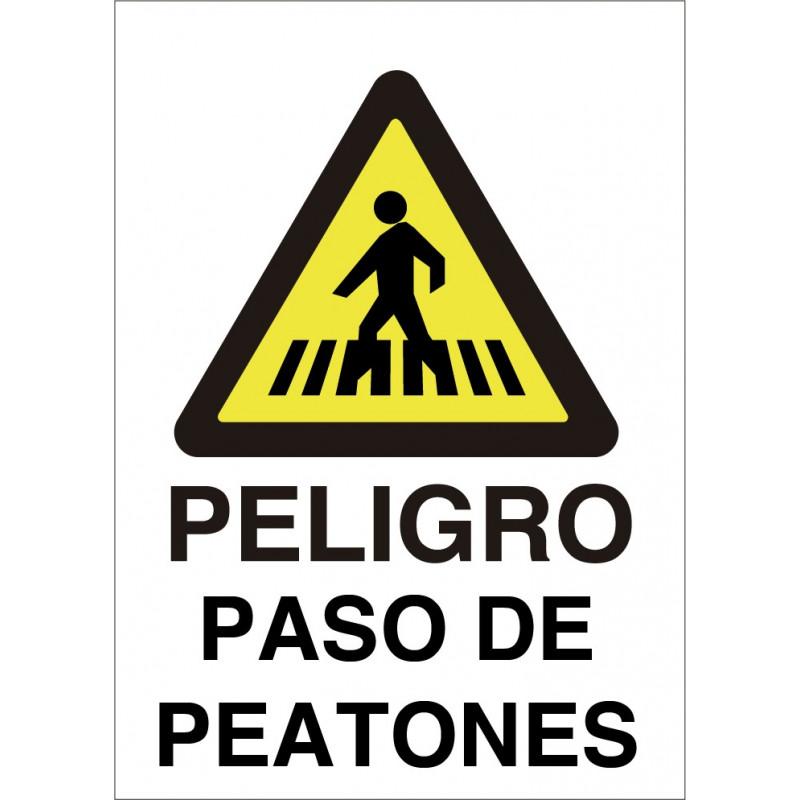 Cartel Peligro Paso de Peatones Cebreado