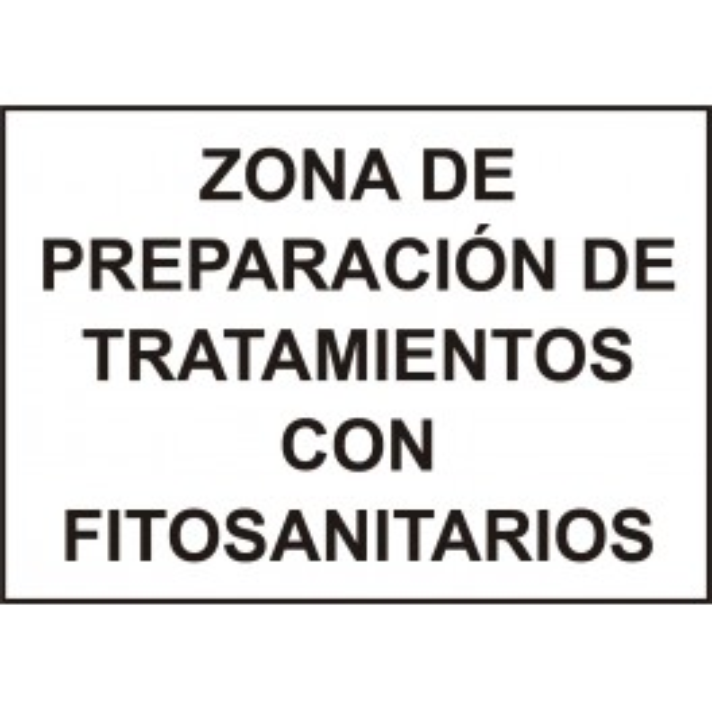 Cartel Zona Preparación Fitosanitarios