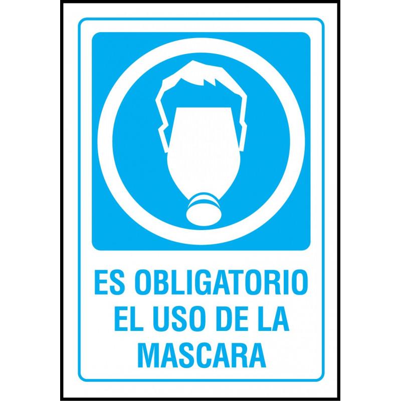 Cartel Es Obligatorio el Uso de la Máscara