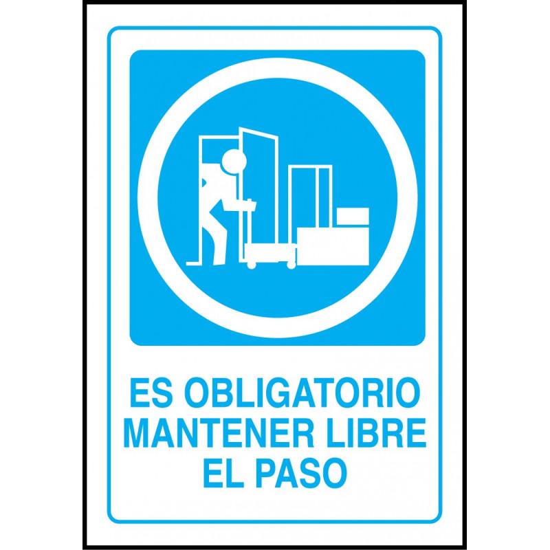 Cartel es Obligatorio Mantener Libre el Paso