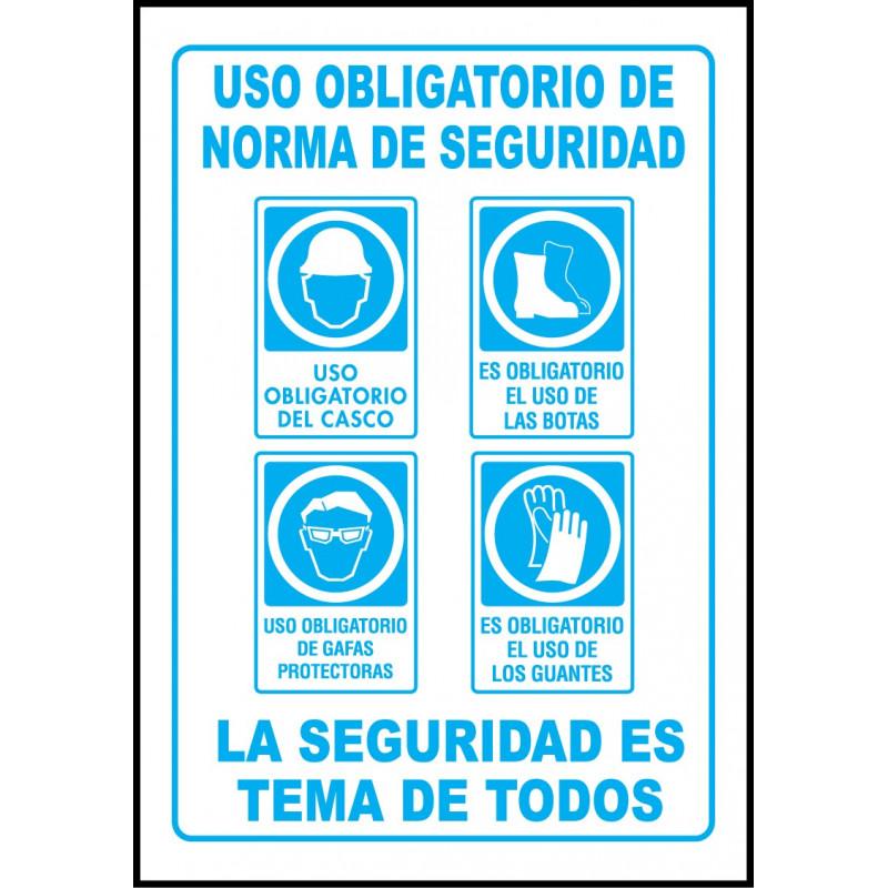 Cartel Uso Obligatorio de Normas de Seguridad - Casco, Botas, Gafas, Guantes