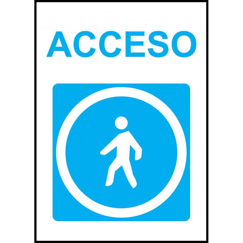 Cartel Acceso Obligatorio Peatones