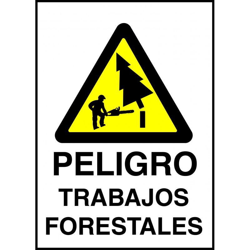 Cartel Peligro Trabajos Forestales