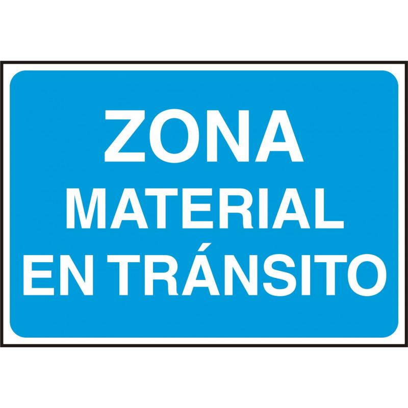 Cartel Zona Material en Tránsito