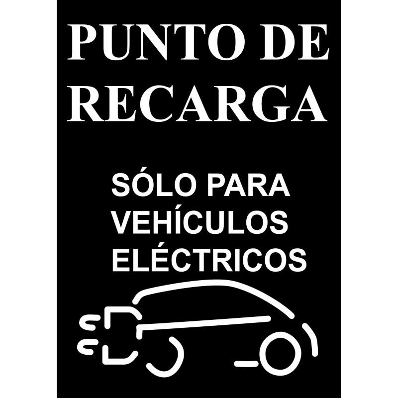 Cartel Punto de Recarga Vehículos Eléctricos