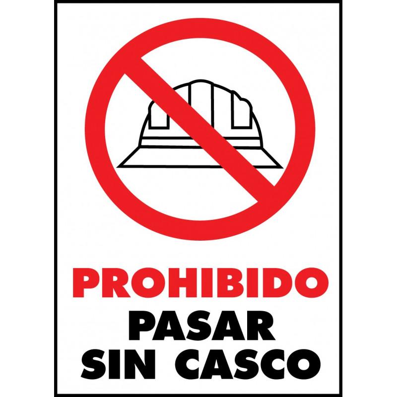 Cartel Prohibido Pasar sin Casco