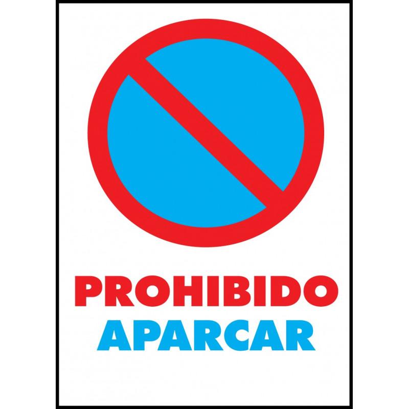 Cartel Prohibido Aparcar