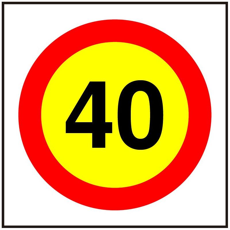 Cartel Velocidad Máxima 40 - Obra