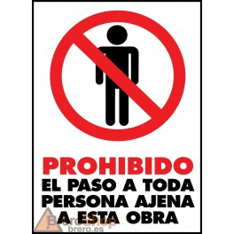 Cartel Prohibido el Paso a Toda Persona Ajena a Esta Obra