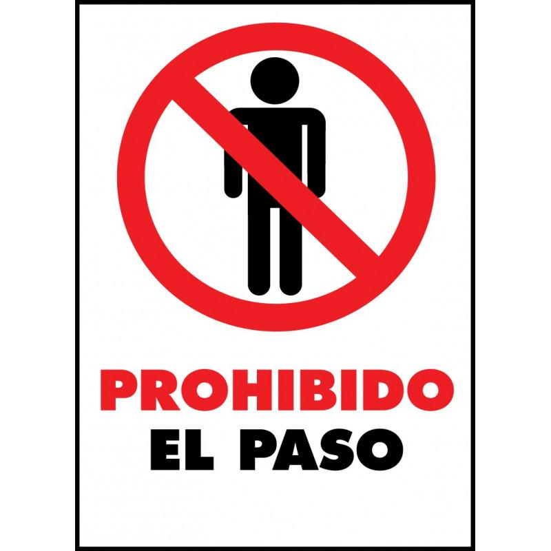 Cartel Prohibido el Paso