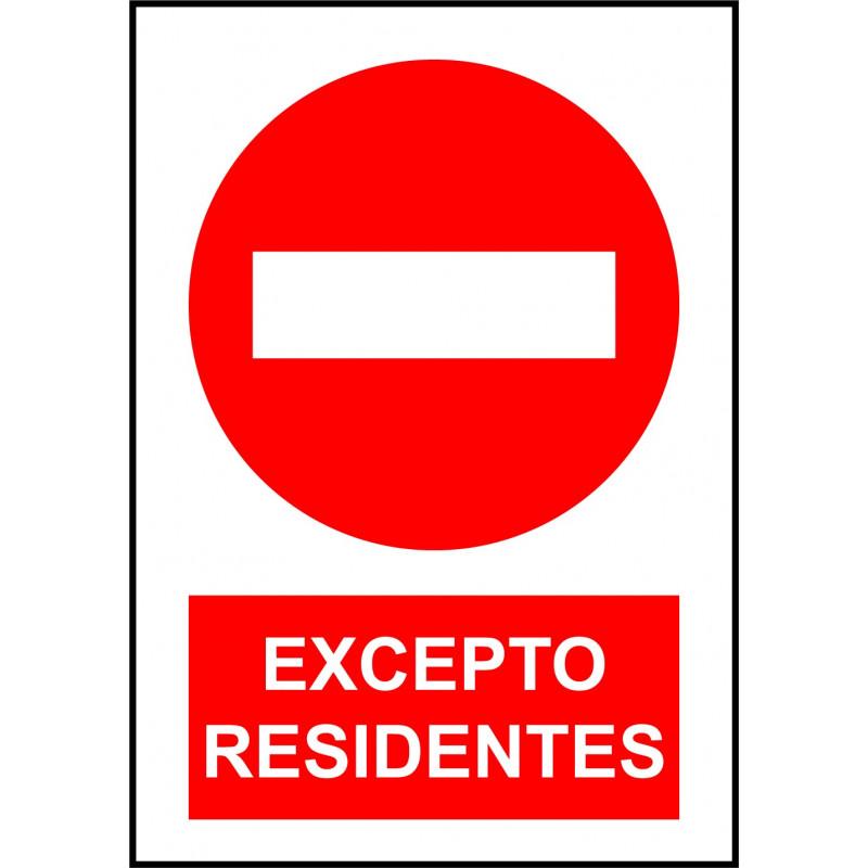 Cartel Prohibido el Paso Excepto Residentes