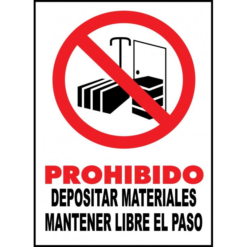 Cartel Prohibido Depositar Materiales. Mantener Libre el Paso