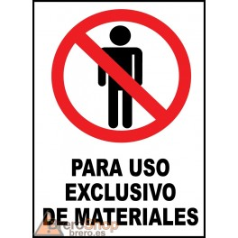 Cartel Para Uso Exclusivo de Materiales