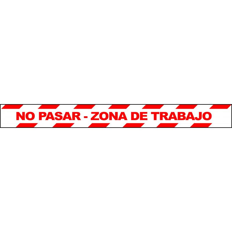 Banda Adhesiva No Pasar - Zona de Trabajo 1Metro X 10CM