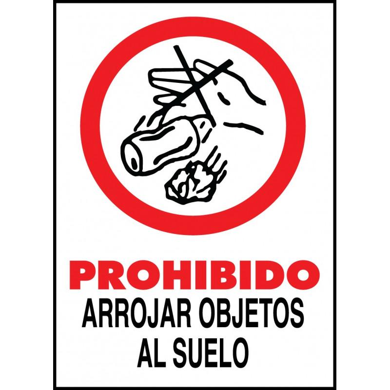 Cartel Prohibido Arrojar Objetos al Suelo