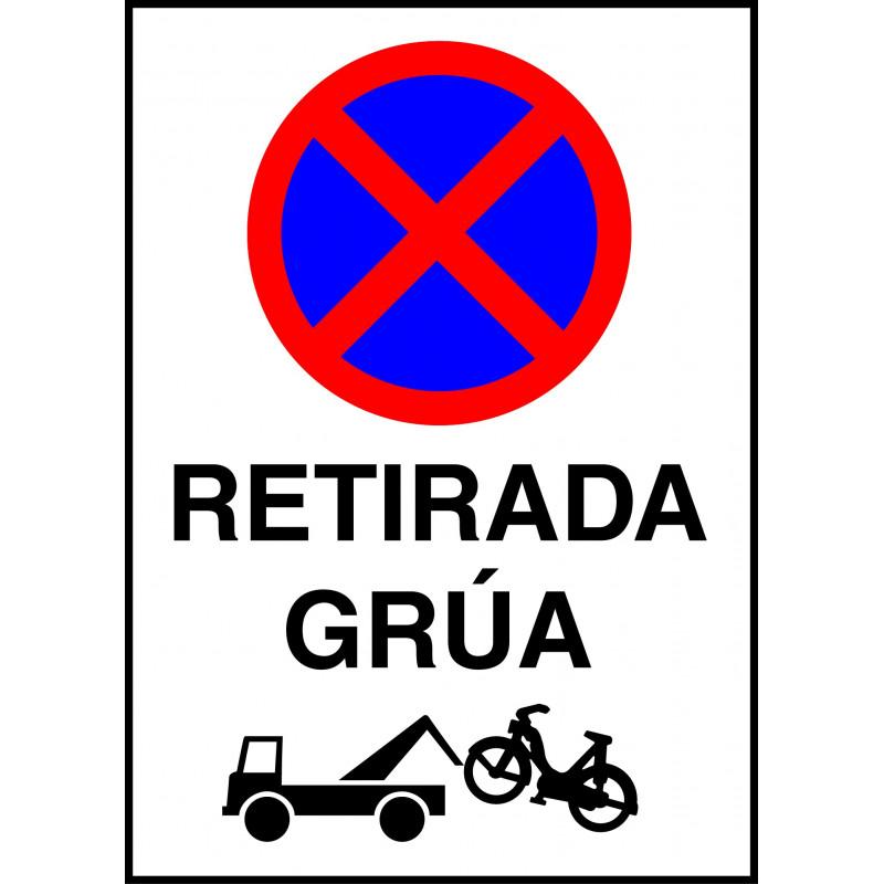 Cartel Prohibido Aparcar y Estacionar - Retirada Grúa - Motocicletas
