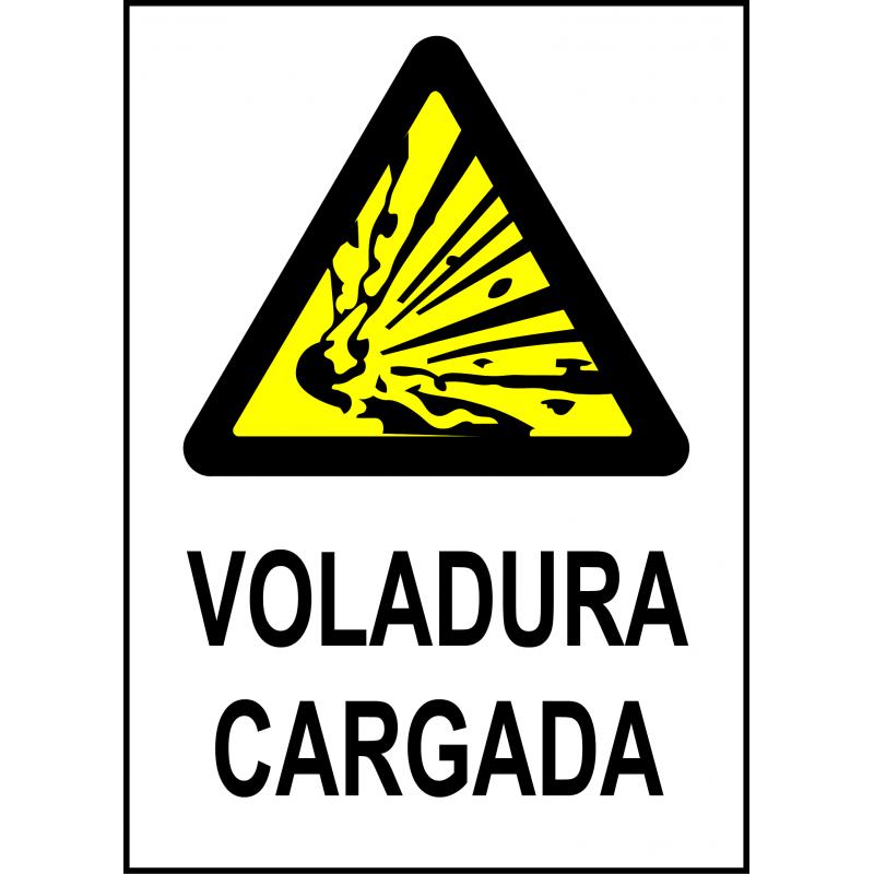 Cartel Voladura Cargada