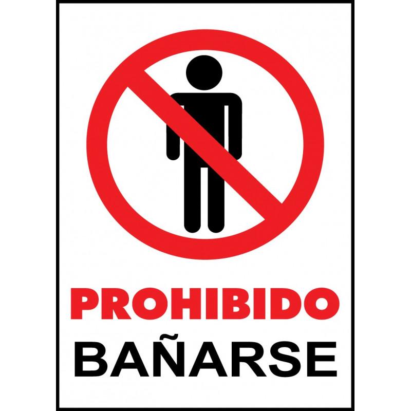 Cartel Prohibido Bañarse