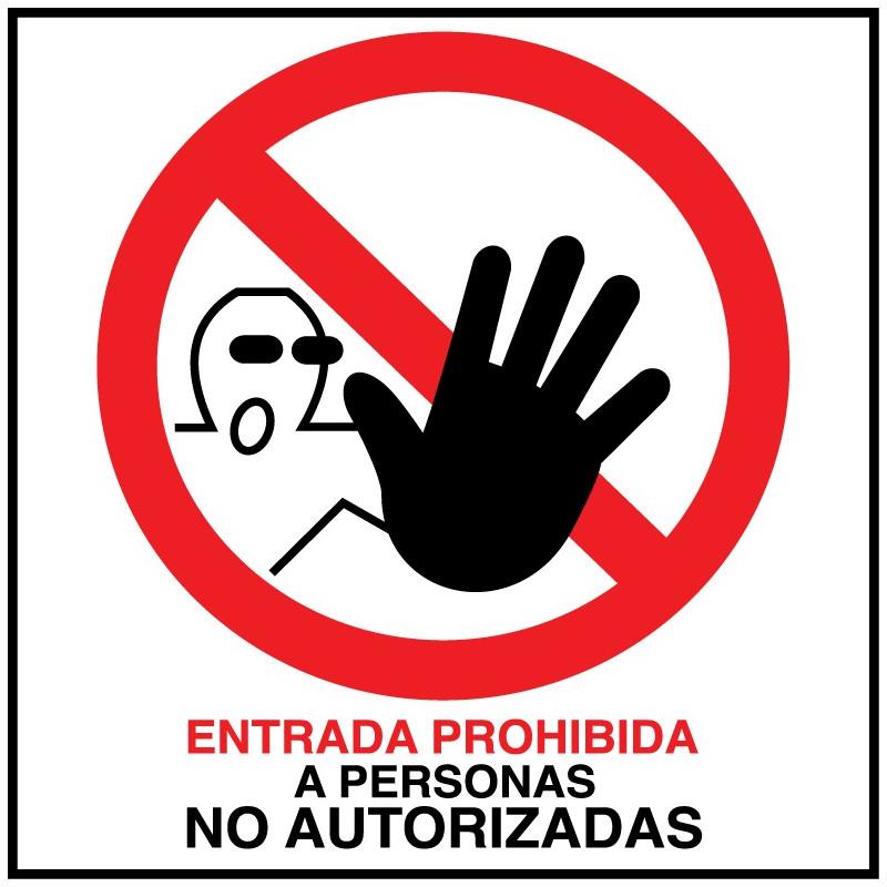 Cartel Entrada Prohibida a Personas No Autorizadas - Cuadrado