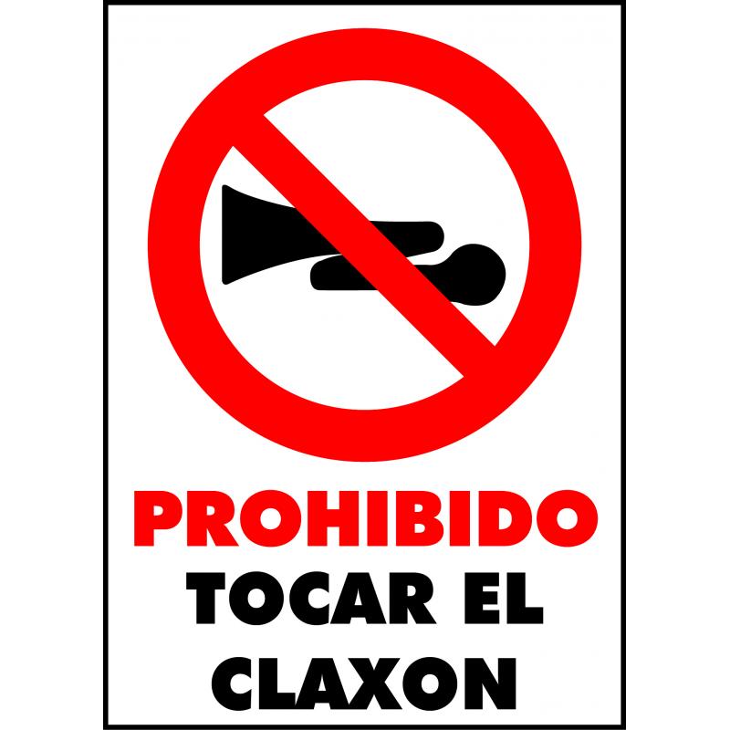 Cartel Prohibido Tocar el Claxon