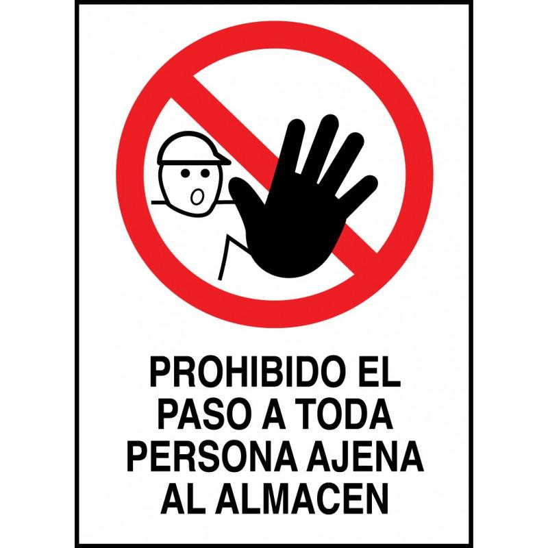 Cartel Prohibido el Paso a Toda Persona Ajena al Almacén