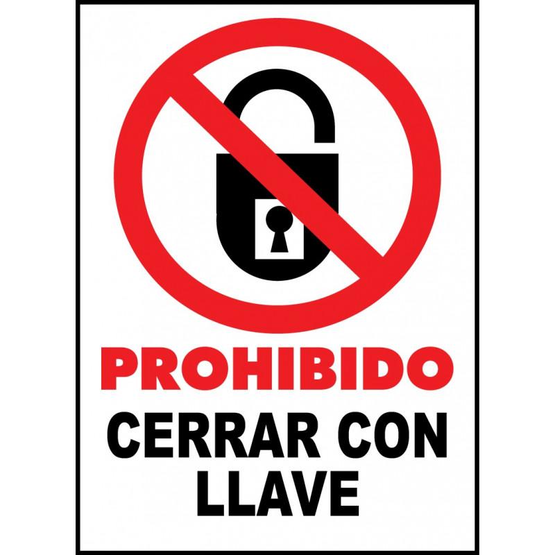 Cartel Prohibido Cerrar con Llave