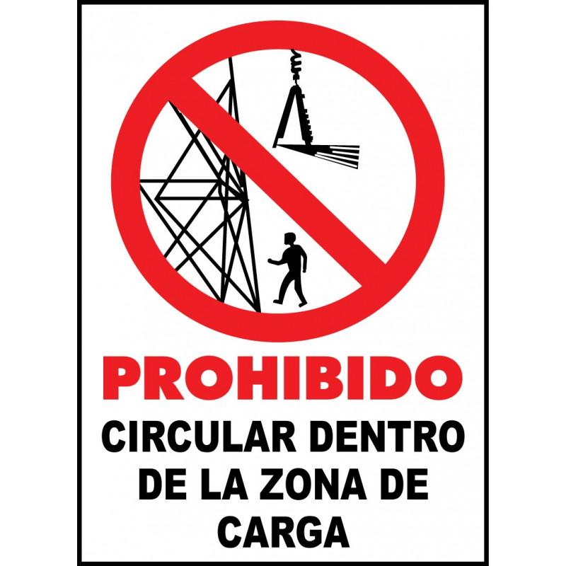 Cartel Prohibido Circular Dentro de la Zona de Carga