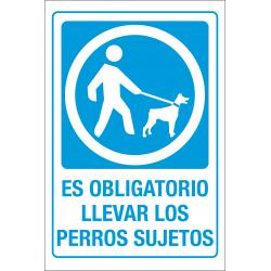 Señal Es Obligatorio Llevar los Perros Sujetos